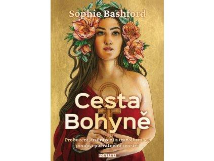 Sophie Bashford: Cesta Bohyně