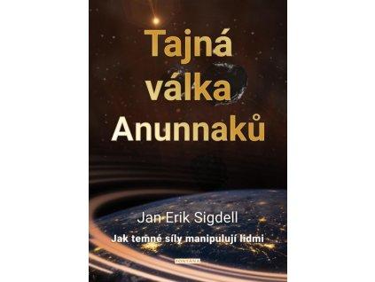 Jan Eric Sigdell: Tajná válka Anunnaků