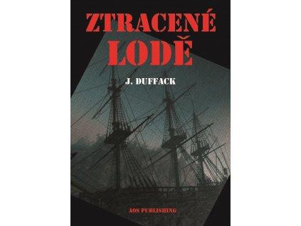 J. Duffack: Ztracené lodě
