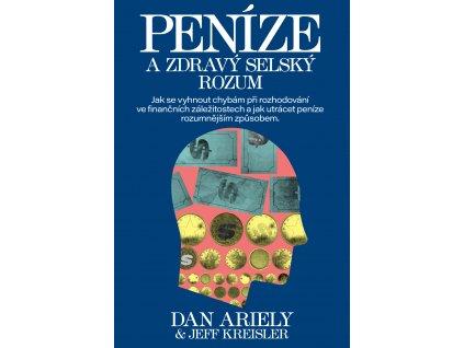 Dan Ariely: Peníze a zdravý selský rozum