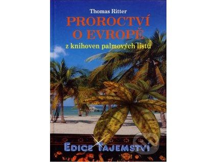 Thomas Ritter, Proroctví o Evropě