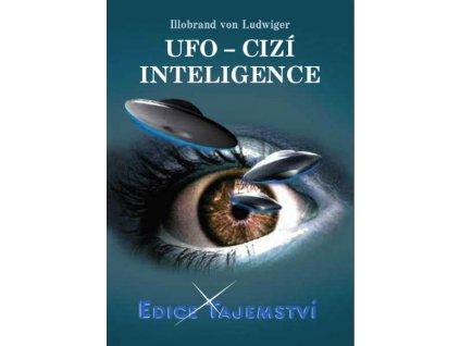 Illobrand von Ludwiger: UFO - cizí inteligence