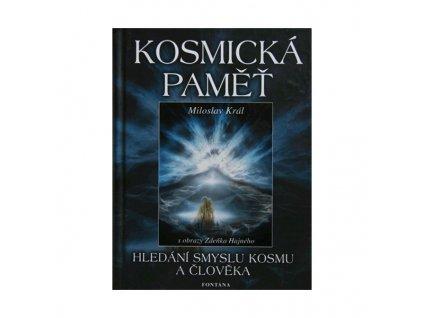 Miloslav Král: Kosmická paměť