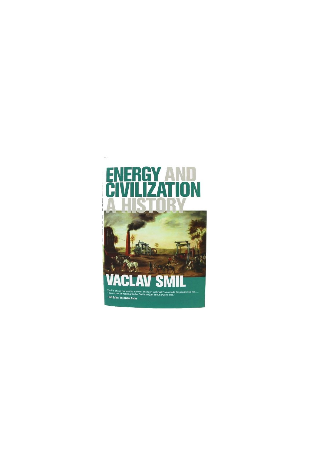 Energy and Civilization A History