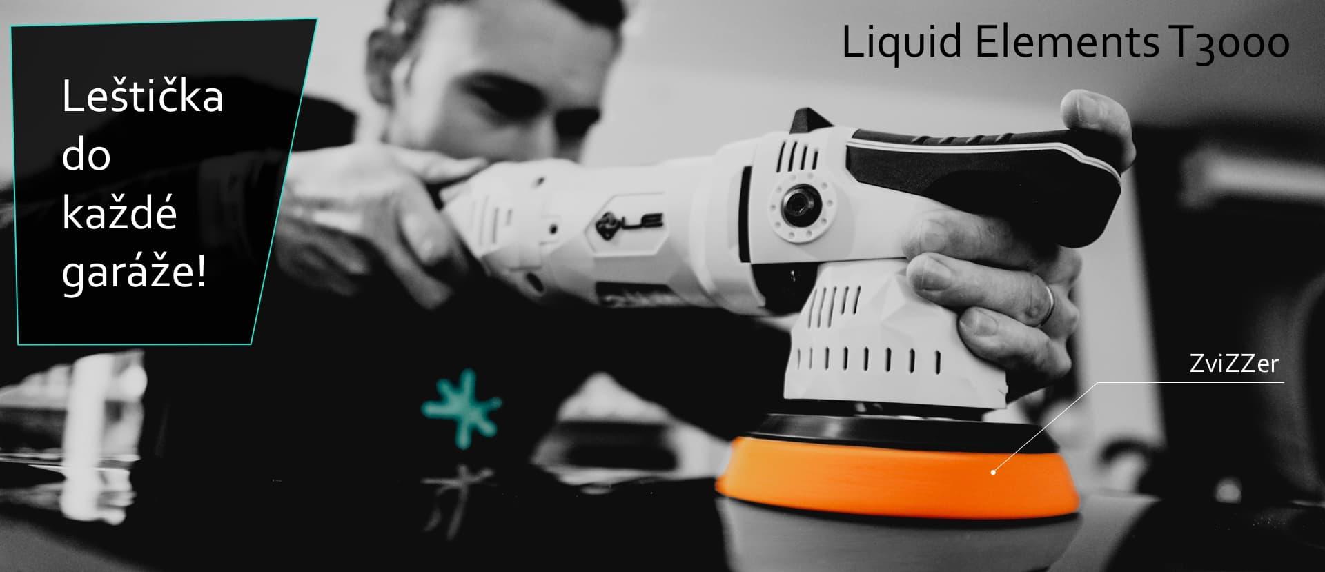 Leštička na auto Liquid Elements T3000