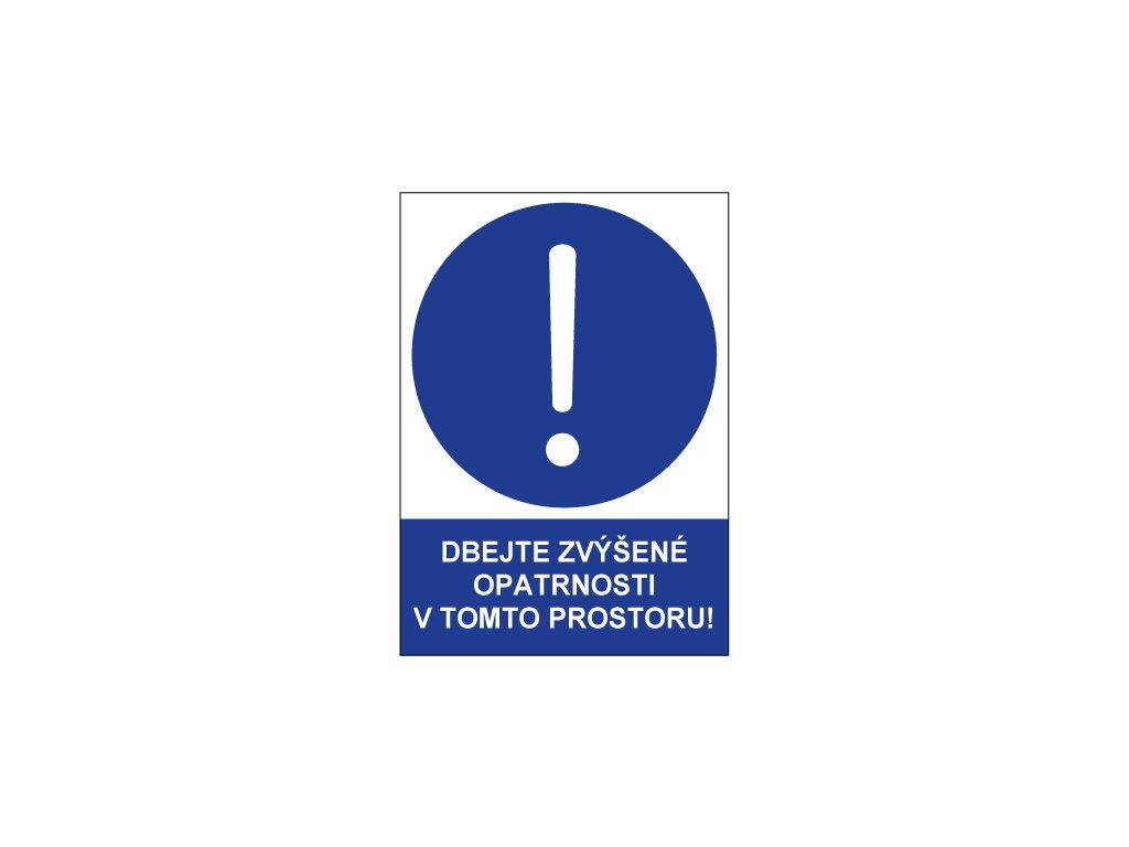 00748 Dbejte zvýšené opatrnosti v tomto prostoru