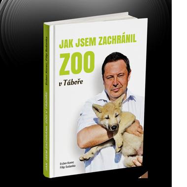 Kniha - Jak jsem zachránil zoo v Táboře