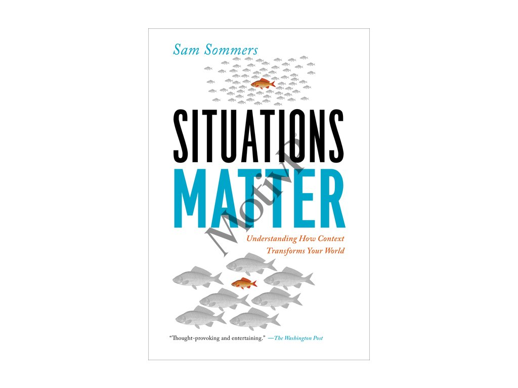 Situations Matter - Sam Sommers