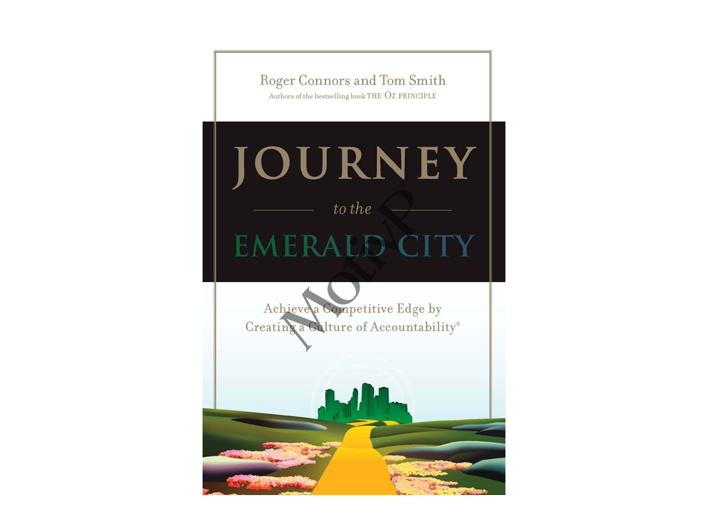 Journey to the Emerald City - Roger Connors, Tom Smith