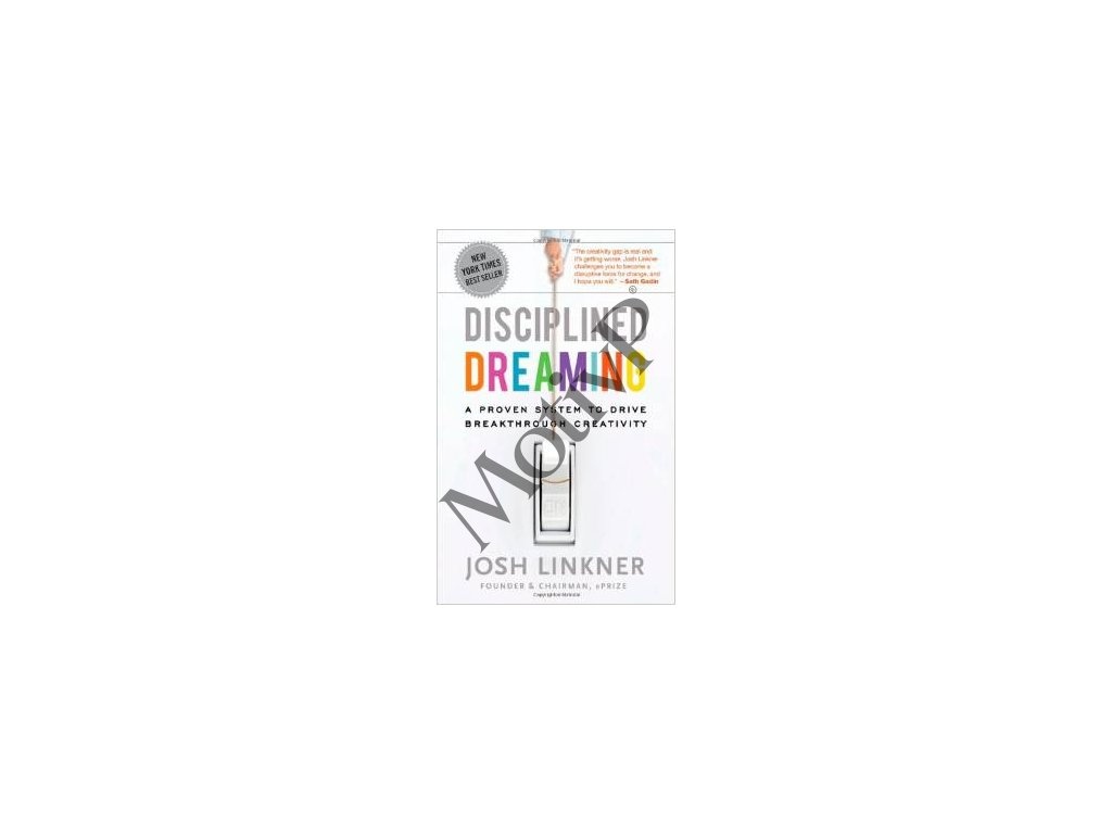 Disciplined Dreaming - Josh Linkner