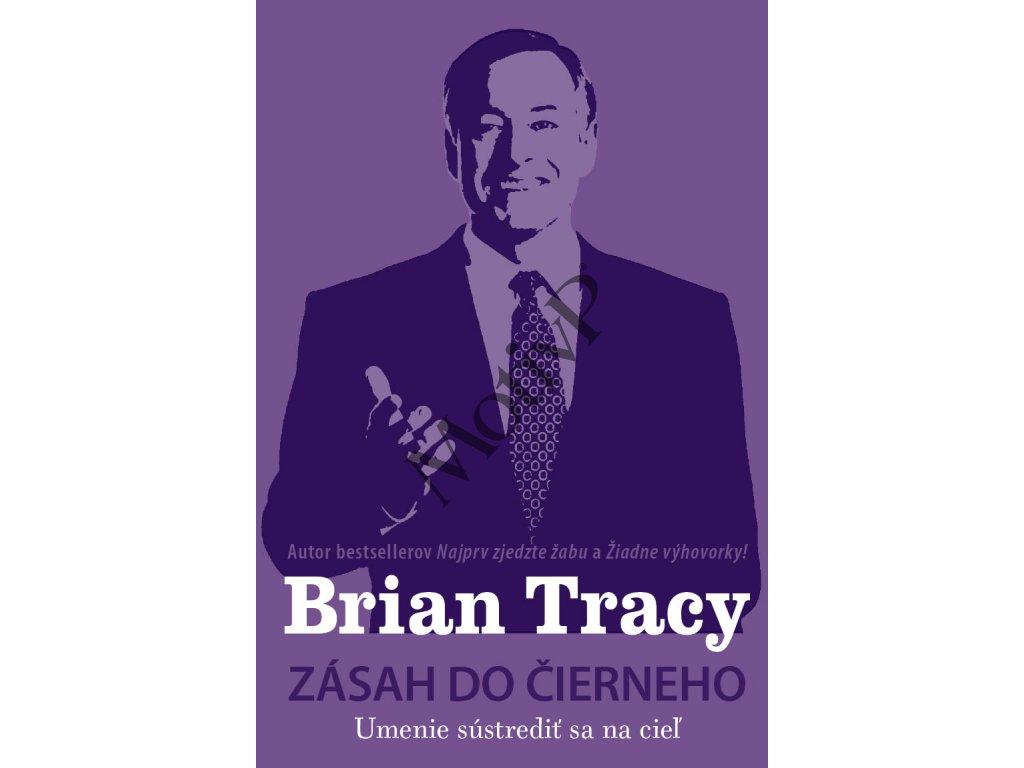 Zásah do černieho - Brian Tracy