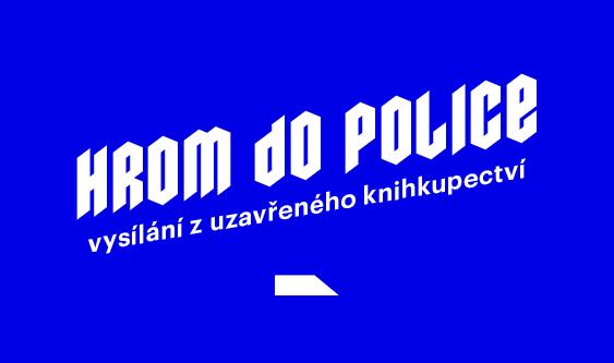 Hrom do police – online vysílání z uzavřeného knihkupectví