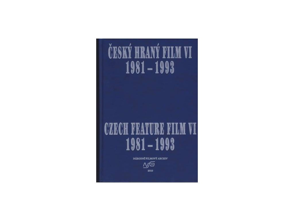 1157 cesky hrany film vi czech feature film vi 1981 1993