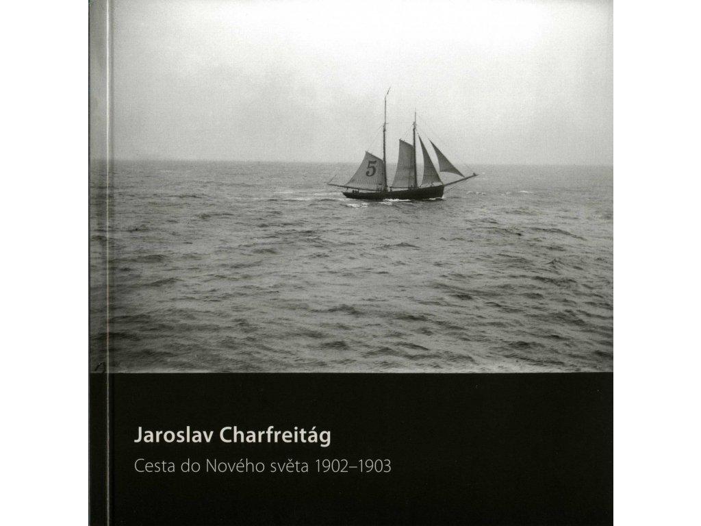 2045 jaroslav charfreitag cesta do noveho sveta jiri siostrzonek