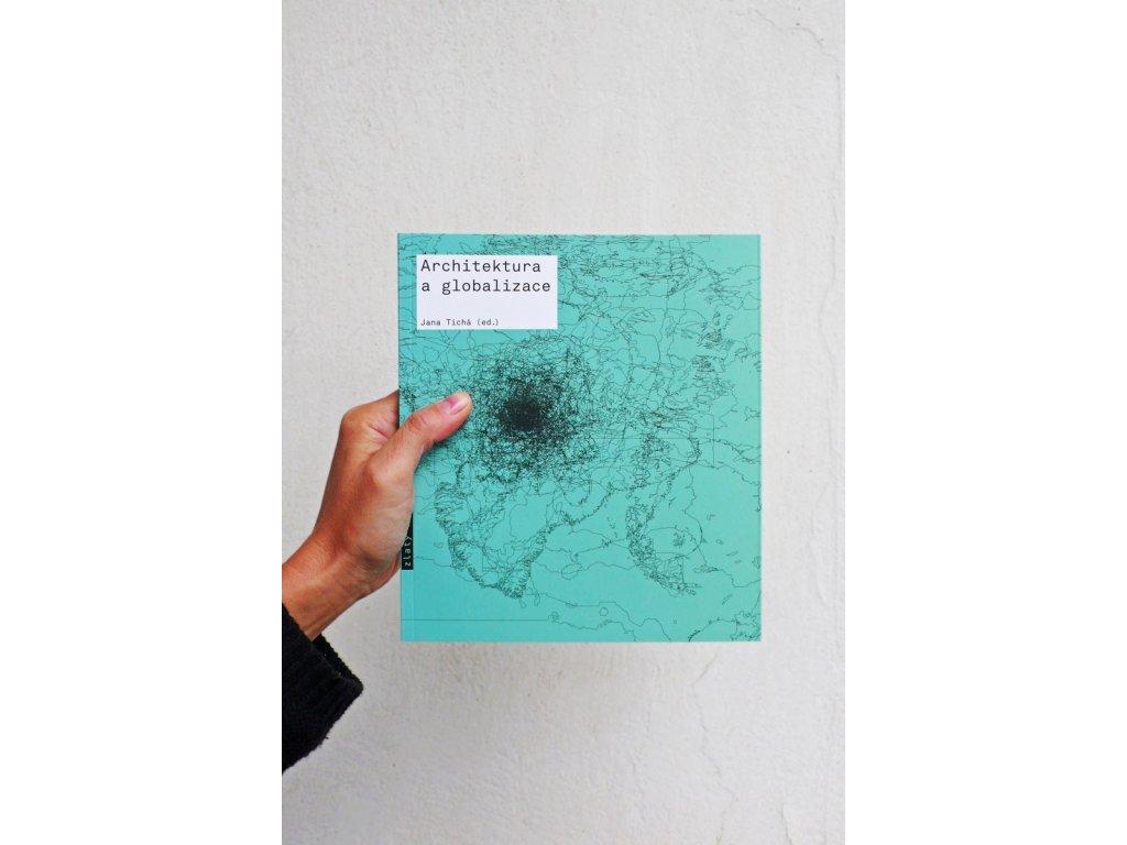 3146 1 architektura a globalizace texty o moderni a soucasne architekture 5 jana ticha ed