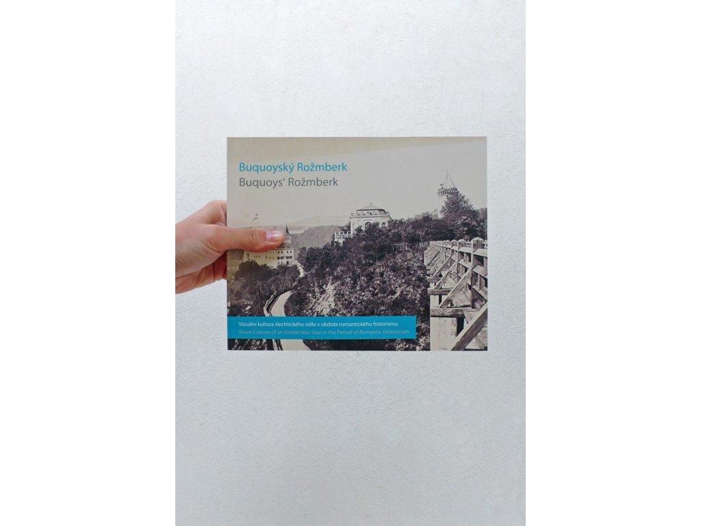 3863 2 buquoysky rozmberk vizualni kultura slechtickeho sidla v obdobi romantickeho historismu