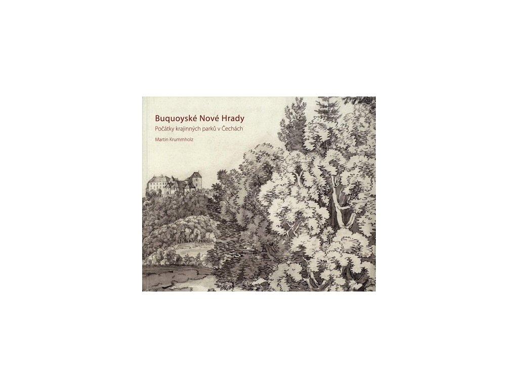 3866 buquoyske nove hrady pocatky krajinnych parku v cechach