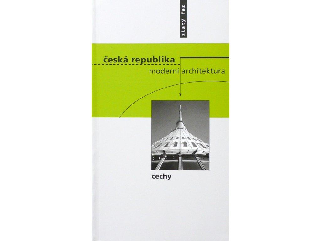 4586 ceska republika moderni architektura cechy michal kohout ed rostislav svacha ed