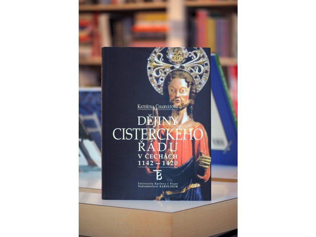 5144 dejiny cisterckeho radu v cechach 1142 1420 katerina charvatova