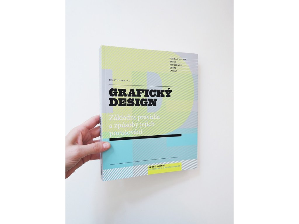 8267 graficky design zakladni pravidla a zpusoby jejich porusovani timothy samara