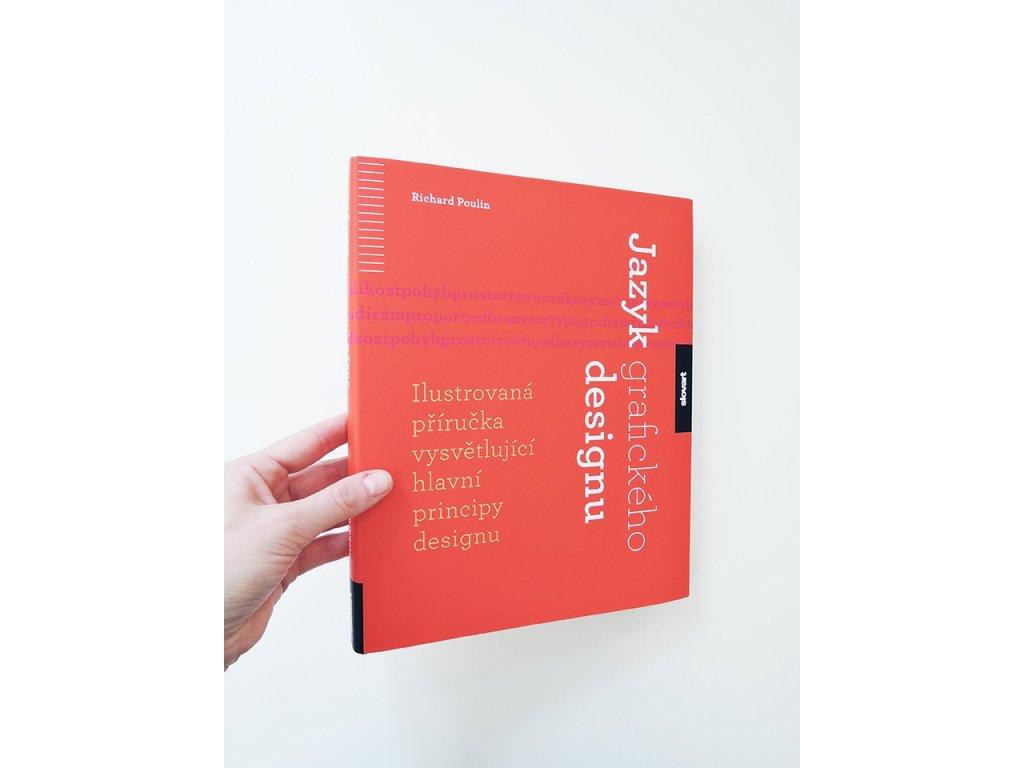 8282 2 jazyk grafickeho designu ilustrovana prirucka vysvetlujici hlavni principy designu richard poulin