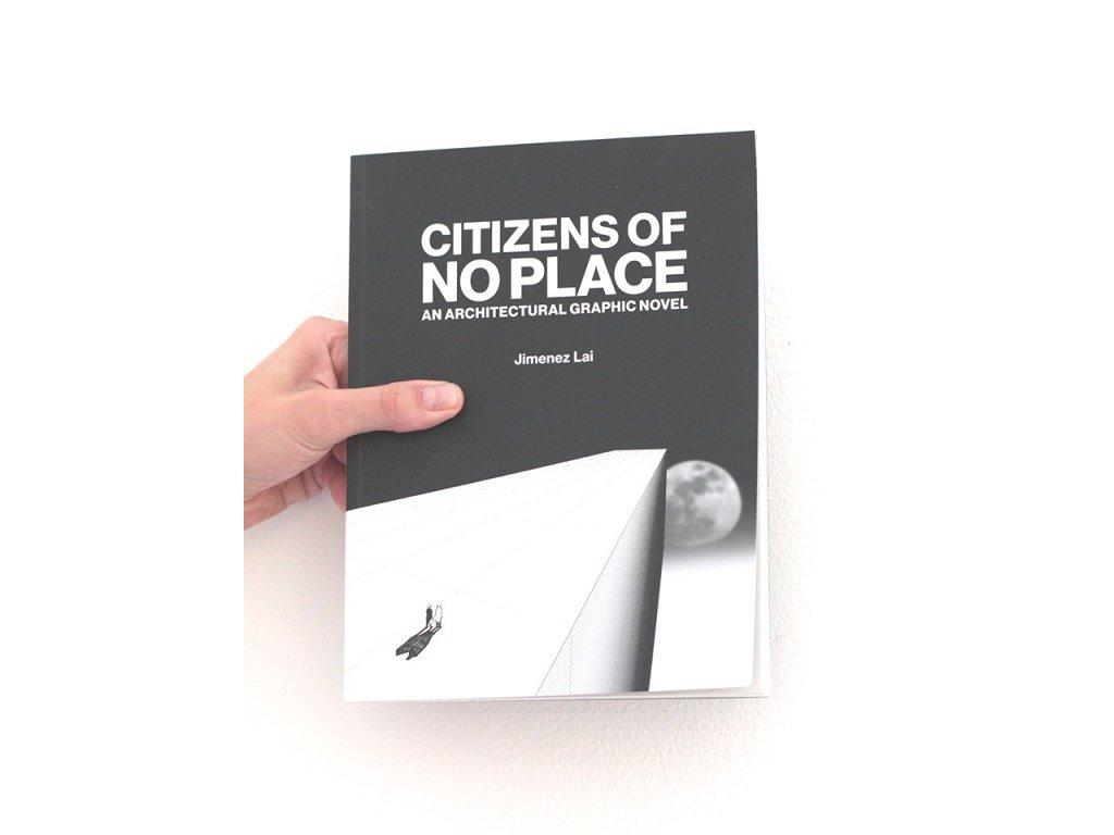 8474 4 citizens of no place an architectural graphic novel jimenez lai