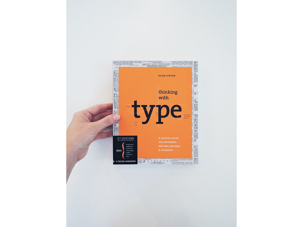 8483 5 thinking with type a critical guide for designers writers editors students ellen lupton