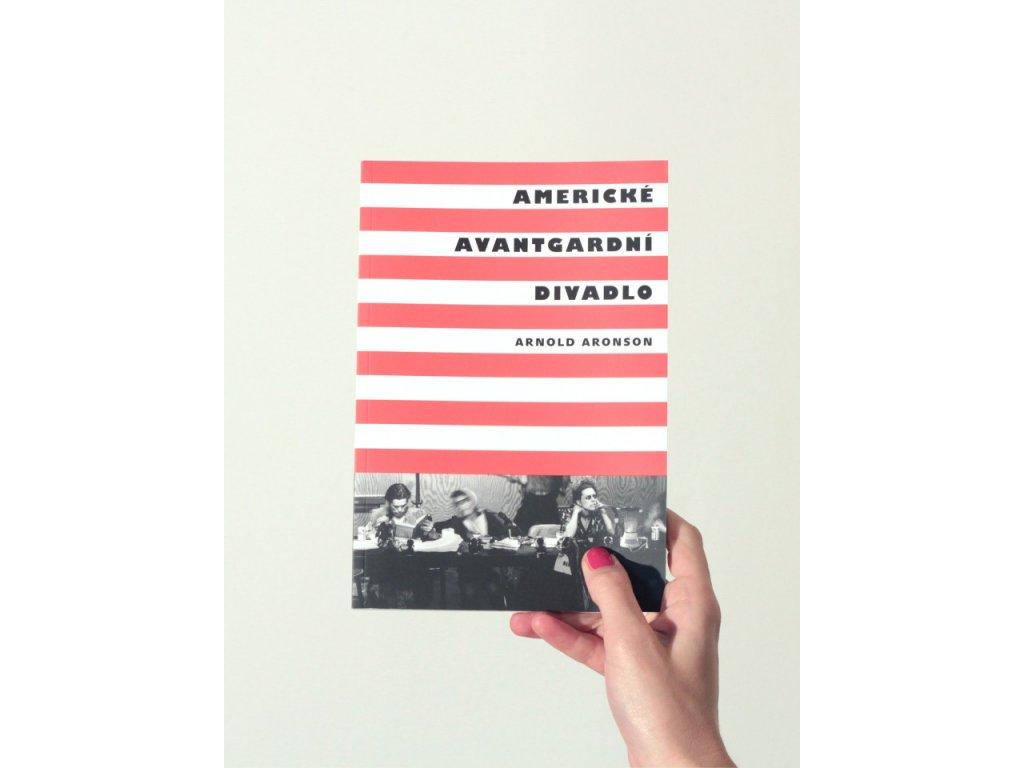 9221 3 americke avantgardni divadlo arnold aronson