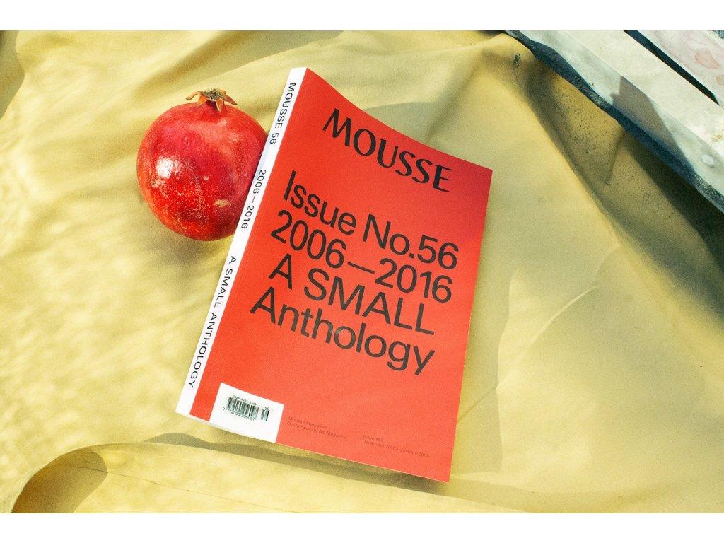 9692 mousse magazine 56 2006 2016 a small anthology