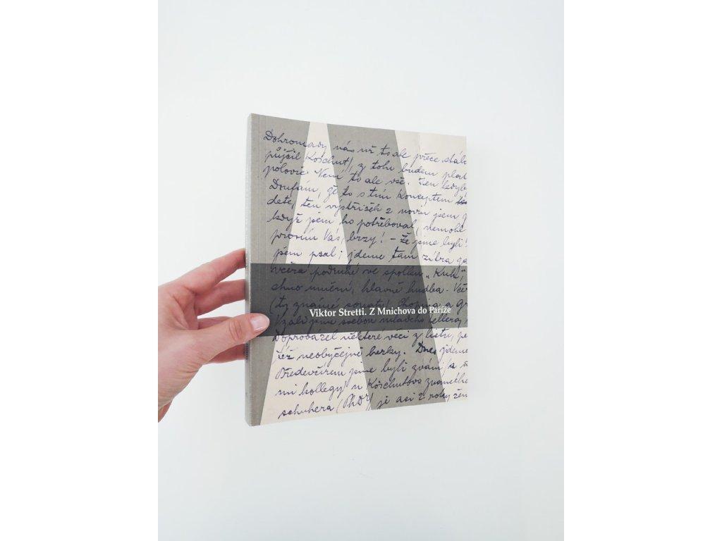 10676 2 viktor stretti z mnichova do parize korespondence a skicare z let 1898 az 1902