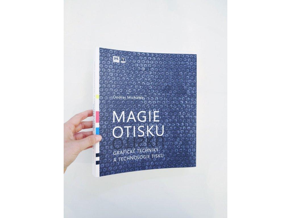 10988 3 magie otisku graficke techniky a technologie tisku ondrej michalek