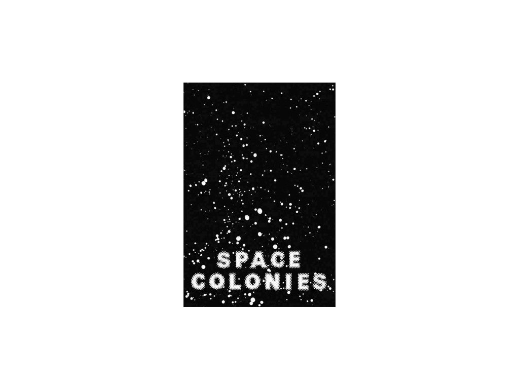 13241 space colonies a galactic freeman s journal fabian reimann