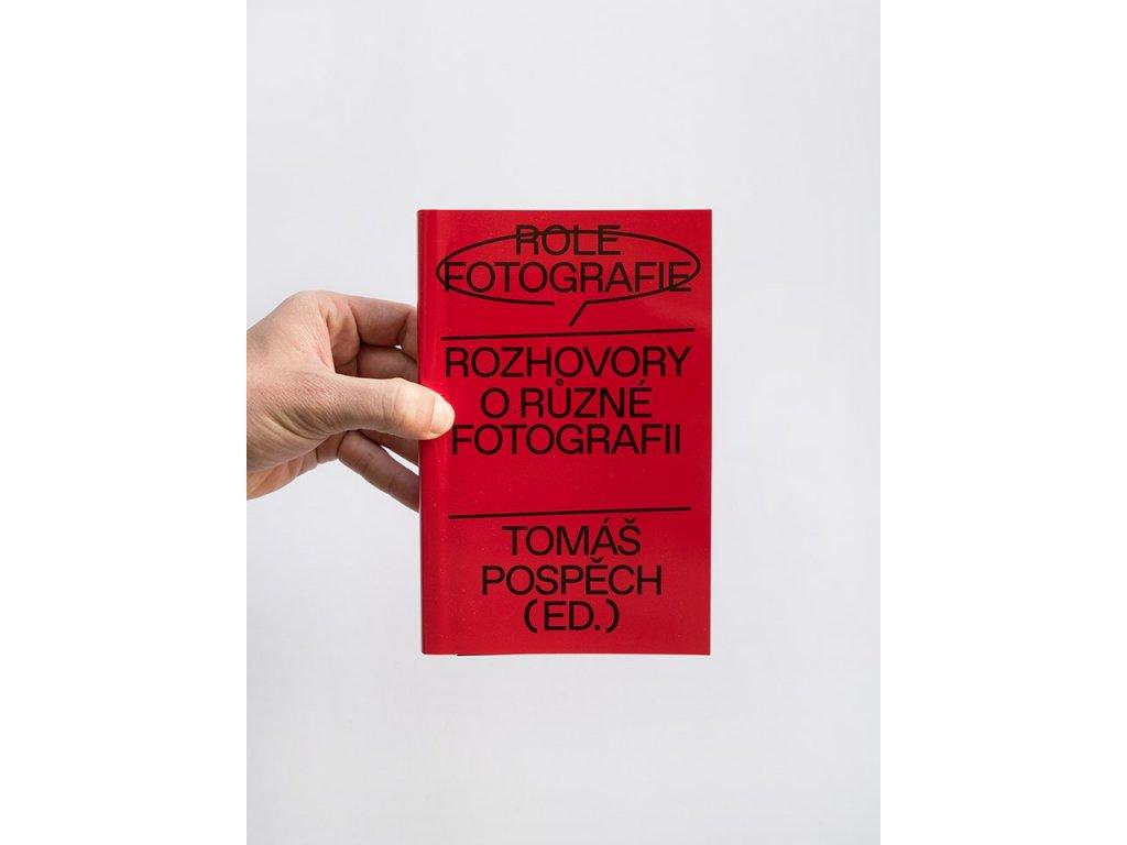 16106 role fotografie rozhovory o ruzne fotografii tomas pospech ed