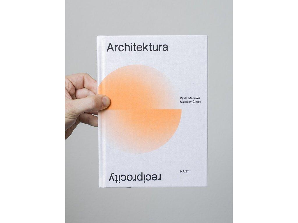 Architektura reciprocity – Pavla Melková, Miroslav Cikán