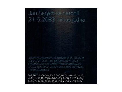 998 jan serych se narodil 24 6 2083 minus jedna