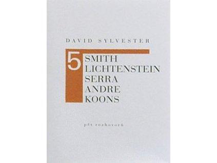 1100 pet rozhovoru david sylvester smith lichtenstein serra andre koons