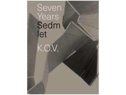 KOV sedm let atelieru Eva Eisler