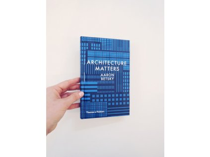 11312 1 architecture matters aaron betsky