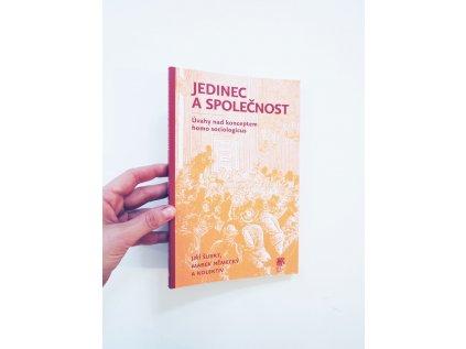 13460 jedinec a spolecnost uvahy nad konceptem homo sociologicus marek nemecky jiri subrt kol