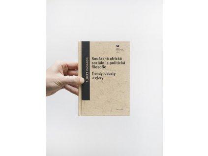 14039 soucasna africka socialni a politicka filosofie trendy debaty a vyzvy albert kasanda