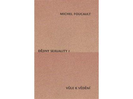 14339 dejiny sexuality i vule k vedeni michel foucault