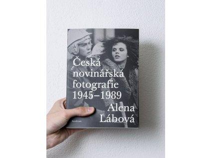 15332 2 ceska novinarska fotografie 1945 1989 alena labova