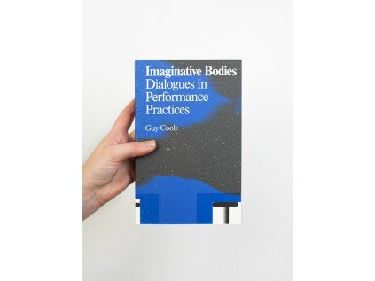 16346 4 imaginative bodies dialogues in performance practice guy cools