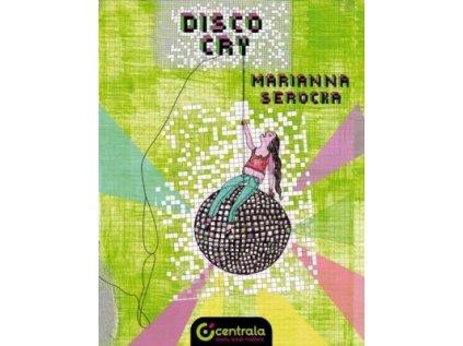 16400 disco cry marianna serocka