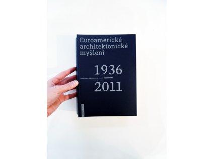 17486 euroamericke architektonicke mysleni 1936 2011 rostislav svacha milena srsnova jana ticha eds