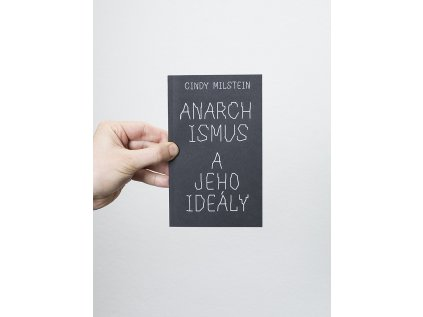 Anarchismus a jeho ideály – Cindy Milstein