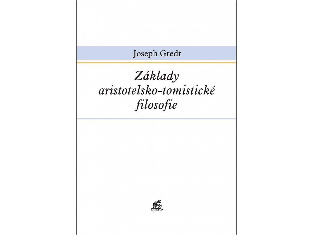Základy aristotelsko-tomistické filosofie | e-kniha