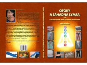 Otoky a záhadná lymfa aneb Pravé příčiny celulitidy, obezity a neúspěšných pokusů zhubnout