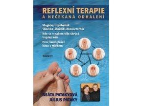 Reflexní terapie a nečekaná odhalení - Pataky Július