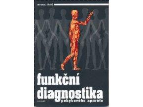 Funkční diagnostika pohybového aparátu - Tichý